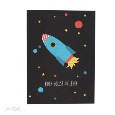 Postkarte Rakete, Hoch sollst du leben