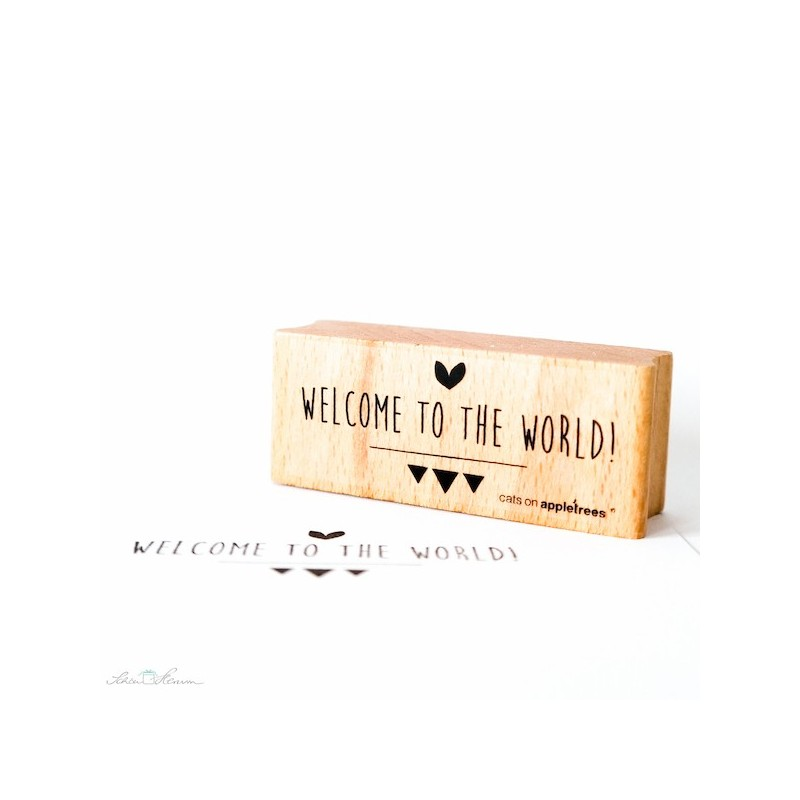"Stempel, ""Welcome to the world!"""